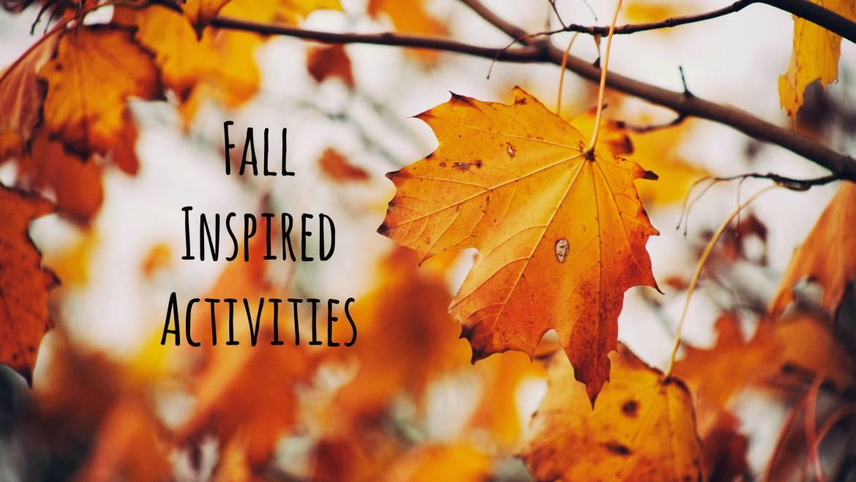 10 Fall Inspired Montessori Activities